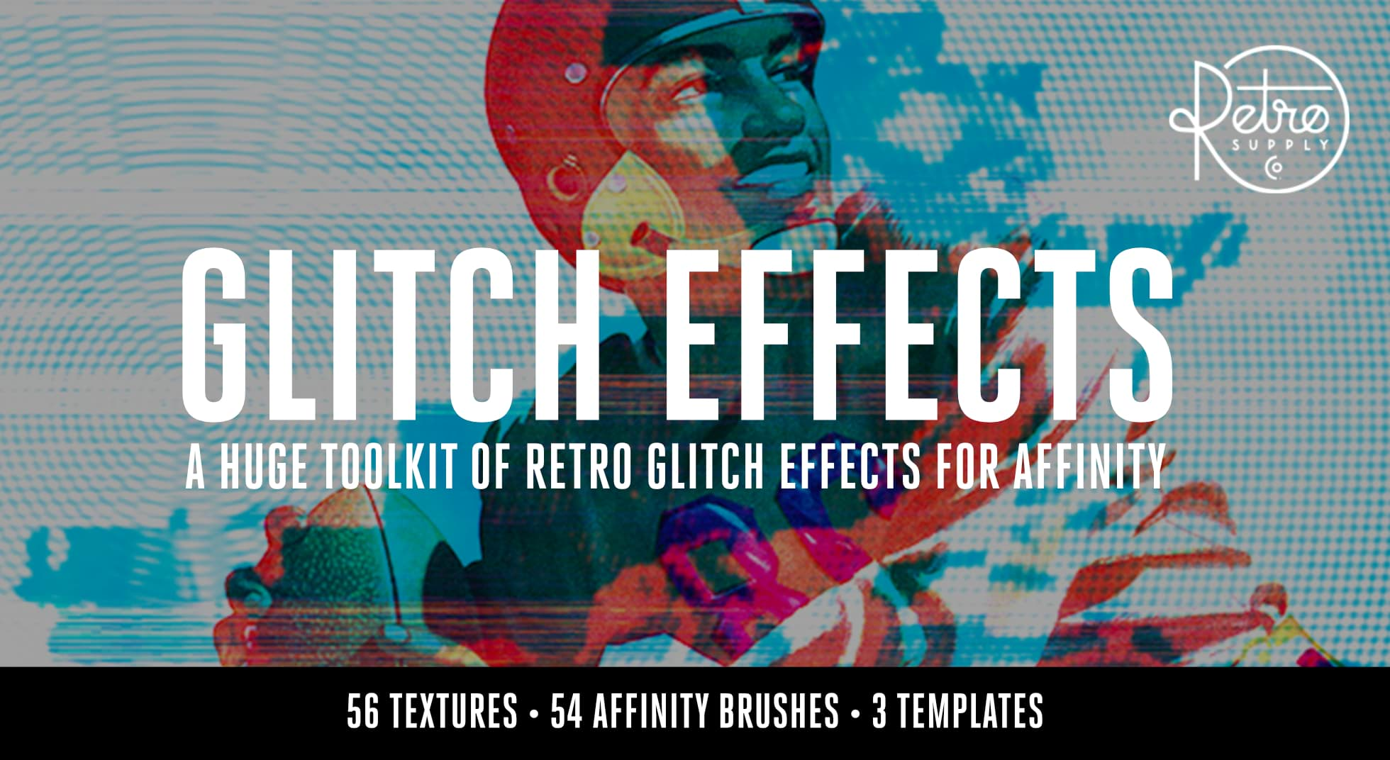 Glitch Effects for Affinity by RetroSupply Co  - Affinity Store