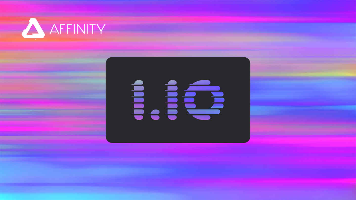 Affinity 1.10 out now